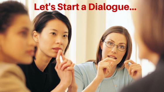 Let's Start a Dialogue