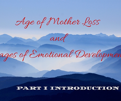 age and stage of motherloss