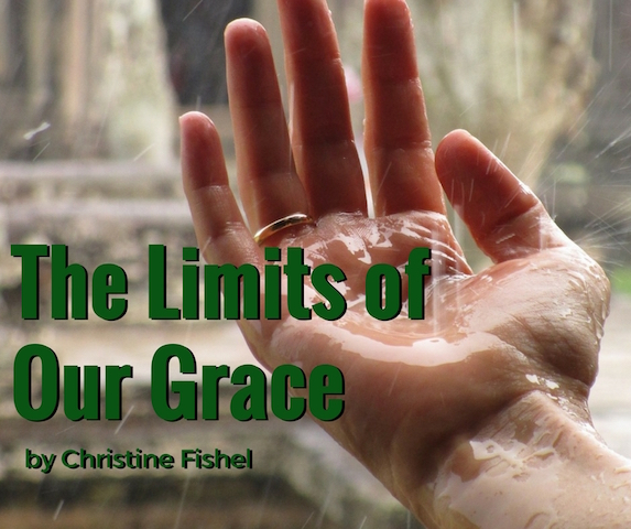 the limits of our grace