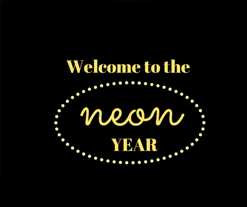 welcome to the neon year