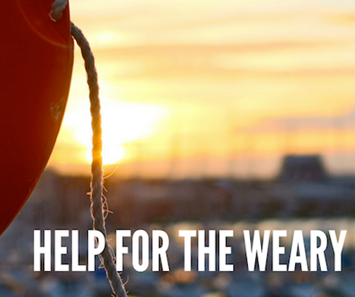help for the weary