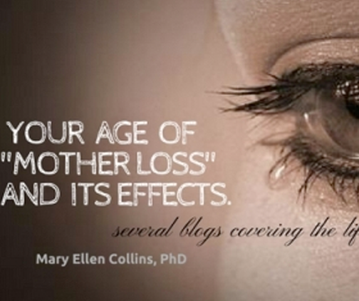 your age of mother loss and its effects