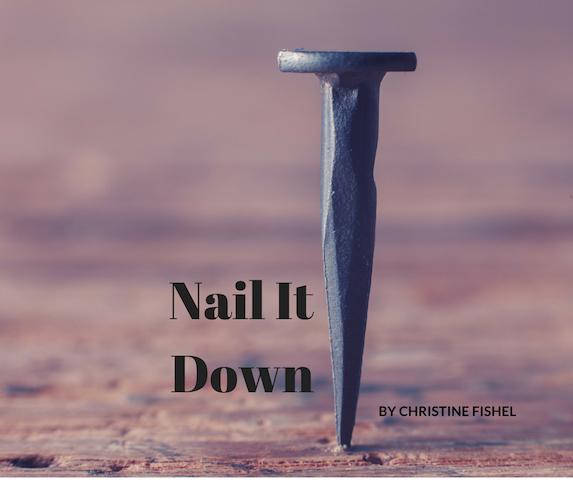 nail it down