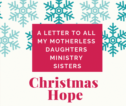A Letter to all my Motherless Daughters Ministry sisters